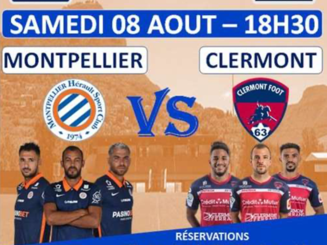 Billetterie match amical foot : Montpellier vs Clermont